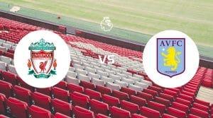 Liverpool vs Aston Villa Betting Tips & Prediction