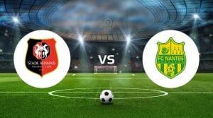 Rennes vs Nantes Betting Tips & Prediction