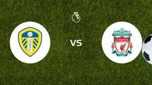 Leeds United vs Liverpool Betting Tips & Prediction