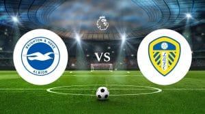 Brighton & Hove Albion vs Leeds United Prediction & Betting Tips